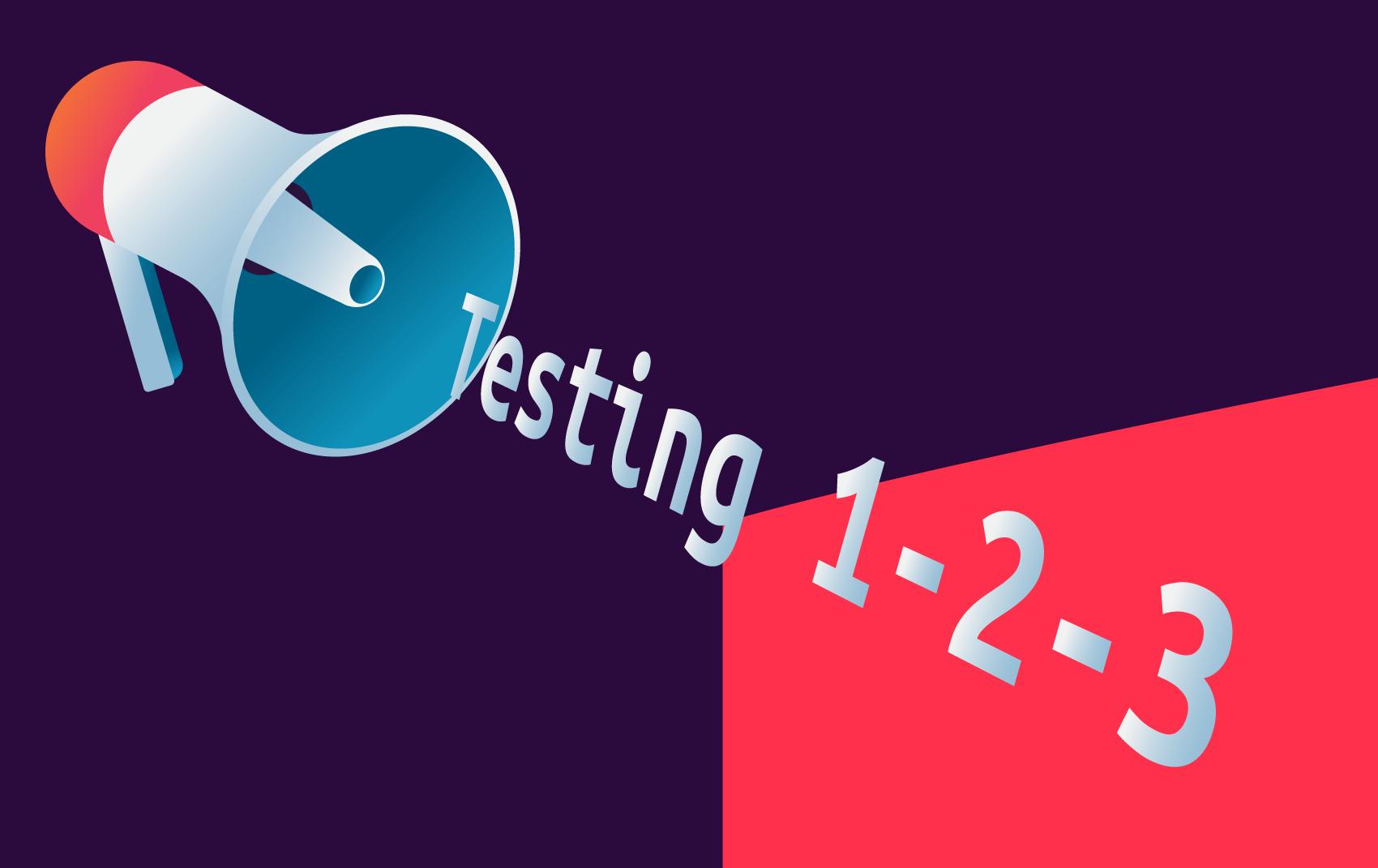 Testing 1-2-3